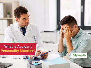 Avoidant Personality Disorder: Causes, Symptoms And Treatment