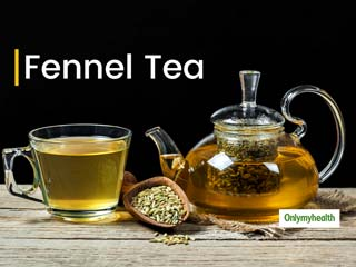 From Weight Loss To BP Control, Read All Fennel Tea Health Benefits Here