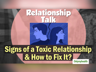 Are You In A Toxic Relationship? Watch Out For These Warning Signs
