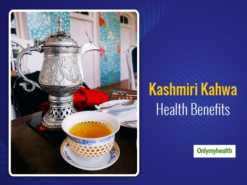 Kashmiri Kahwa Recipe: Here Are 5 Health Benefits Of This Traditional Tea