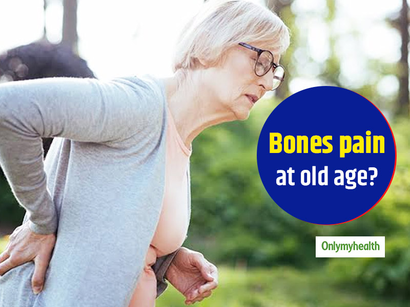 Aches And Pains After The Age Of 50 Could Be Signs Of Poor Bone Health; Know Why