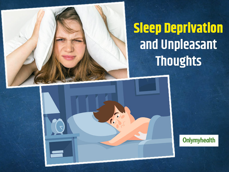 Sleep Deprivation and Unwanted Thoughts Are Linked To Each Other, Research Proves
