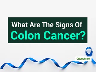 What Are The Signs And Symptoms Of Colon Cancer?