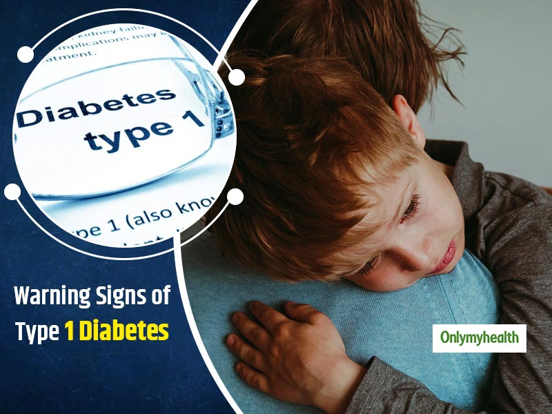 Type 1 Diabetes Signs And Symptoms In Children That Parents Should Never Ignore