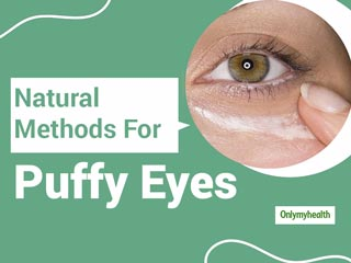 Easy Home <strong>Remedies</strong> For Puffy And Swollen Eyes
