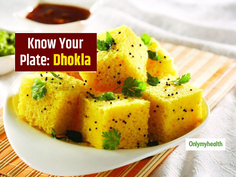 Know Your Plate: A Plate of Dhokla Is The Healthiest Snack, Know From Nutritionist