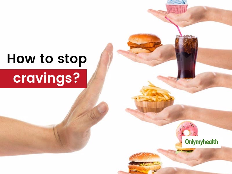 How To Stop Sugar And Junk Food Cravings?