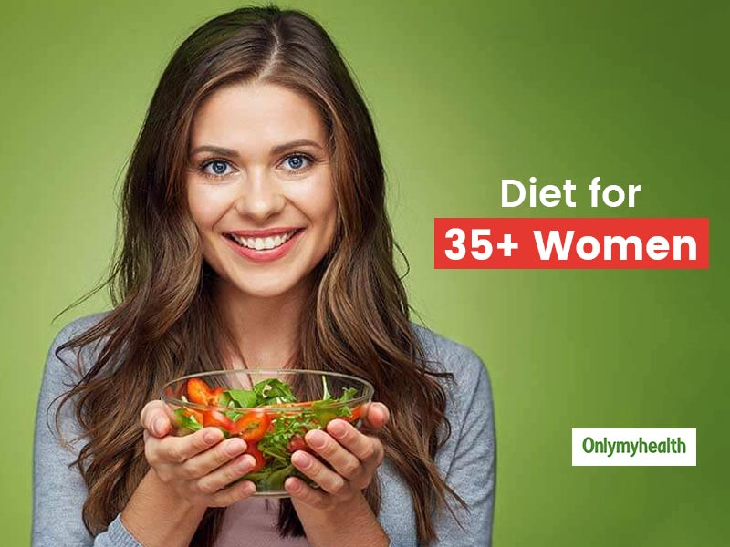 What Is The Right Diet for 35+ Females? Let's Know From Nutritionist