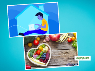 World Heart Day 2020: Healthy Heart Diet Tips To Follow While Working From Home