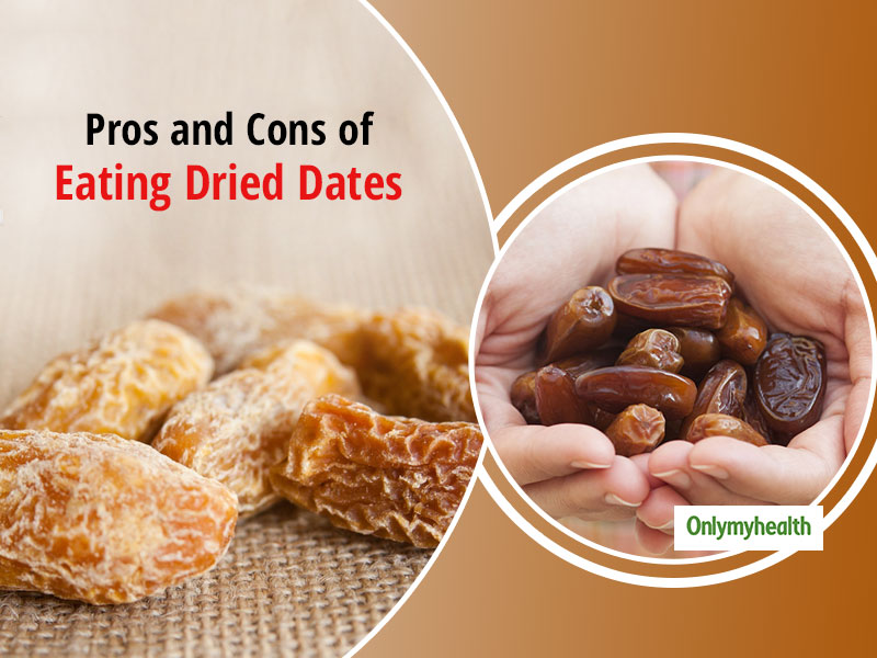 Are Dried Dates Good? Know Nutrition, Pros and Cons