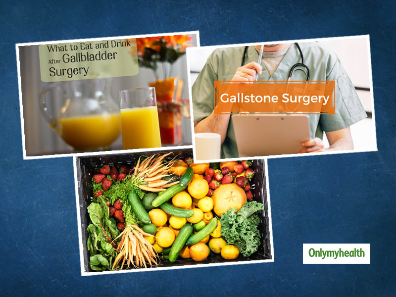 Gallbladder Stone Removal Operation: What Dietary Changes Need To Be Made After The Surgery?