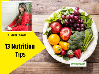 Want To Have A Disease-Free Life? Follow These Tips By Nutritionist