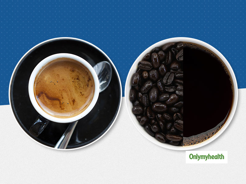 Dark Roast Coffee Vs Light Roast Coffee: Know Which One Is Healthier And Why?